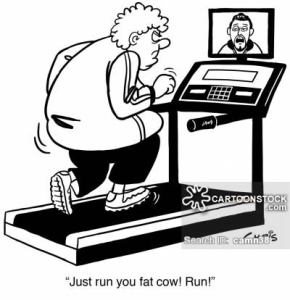 'Just run you fat cow! Run!'